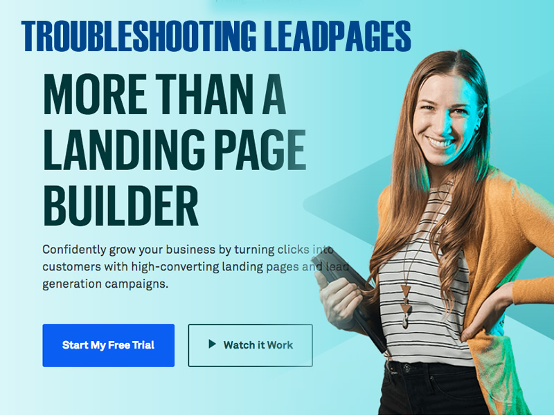 Issues with LeadPages - LeadPages Not Working